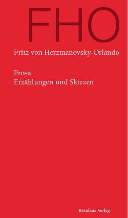Prosa von Herzmanovsky-Orlando,  Fritz von