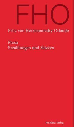 Prosa von Herzmanovsky-Orlando,  Fritz von, Ma-Kircher,  Klaralinda