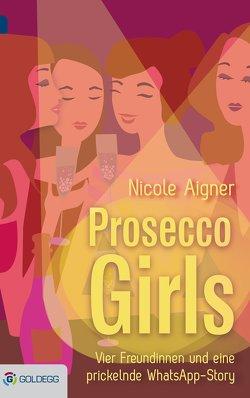 Prosecco Girls von Aigner,  Nicole