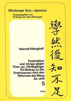 Proskription und Intrige gegen Yüan-yu-Parteigänger von Vittinghoff,  Helmolt