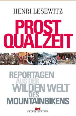 Prost Qualzeit von Lesewitz,  Henri