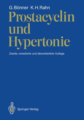 Prostacyclin und Hypertonie von Bönner,  Gerd, Rahn,  K.H.