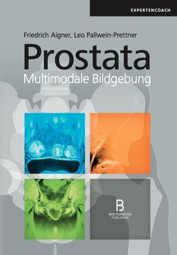Prostata von Aigner,  Friedrich, Pallwein-Prettner,  Leo