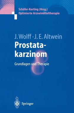 Prostatakarzinom von Altwein,  Jens Erik, Wolff,  Johannes