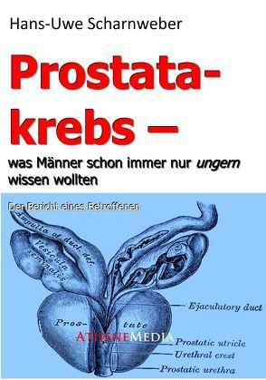 Prostatakrebs von Scharnweber,  Hans-Uwe