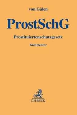Prostituiertenschutzgesetz von Galen,  Margarete Gräfin von, Rixen,  Stephan, Wersig,  Maria