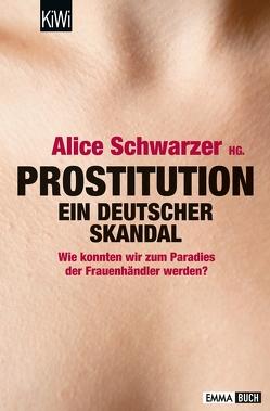 Prostitution – Ein deutscher Skandal von Schwarzer,  Alice