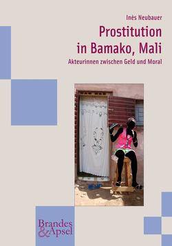 Prostitution in Bamako, Mali von Neubauer,  Inès