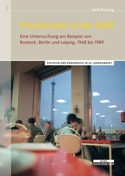 Prostitution in der DDR von Brüning,  Steffi
