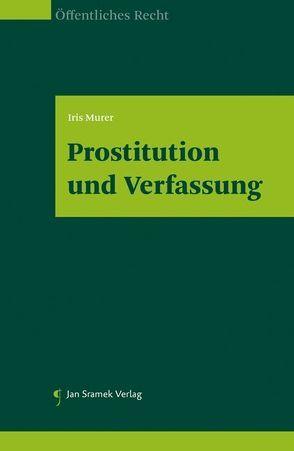 Prostitution und Verfassung von Iris,  Murer