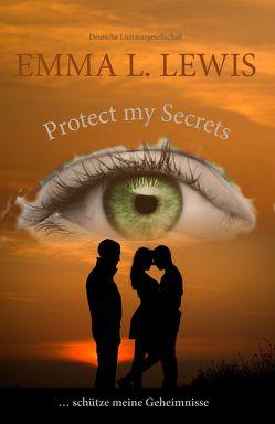 protect my secrets von Lewis,  Emma L.