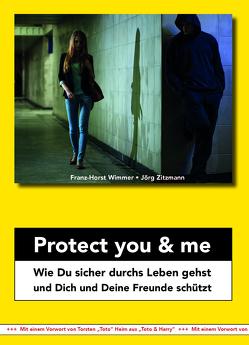 Protect you & me von Wimmer,  Franz Horst, Zitzmann,  Jörg