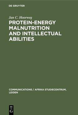 Protein-energy malnutrition and intellectual abilities von Hoorweg,  Jan C.
