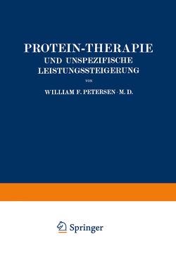 Protein-Therapie und Unspezifische Leistungssteigerung von Böhme,  Louise, Petersen,  William, Weichardt,  Wolfgang