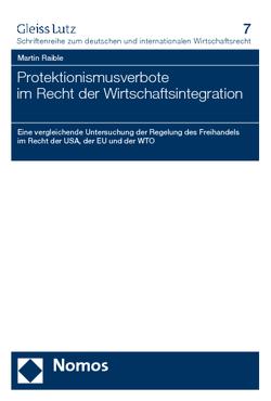 Protektionismusverbote im Recht der Wirtschaftsintegration von Raible,  Martin