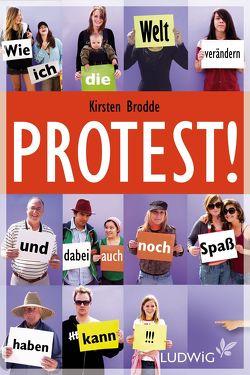 Protest! von Brodde,  Kirsten