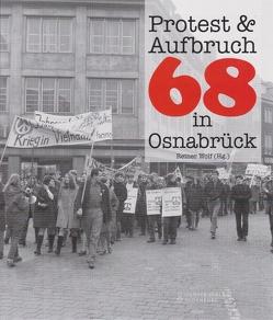 Protest & Aufbruch von Wolf,  Reiner