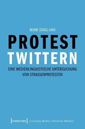 Protest twittern von Dang-Anh,  Mark