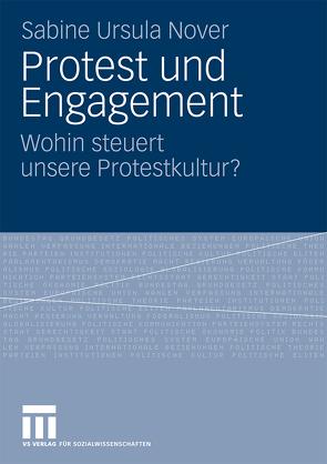 Protest und Engagement von Nover,  Sabine Ursula