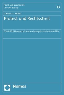 Protest und Rechtsstreit von Müller,  Ulrike A. C.