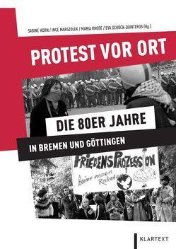 Protest vor Ort von Horn,  Sabine, Marszolek,  Inge, Rhode,  Maria, Schöck-Quinteros,  Eva