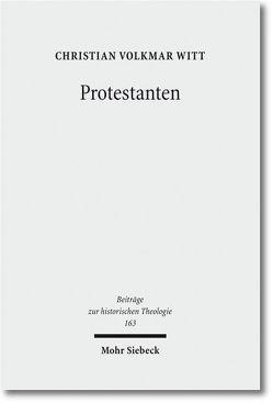 Protestanten von Witt,  Christian Volkmar