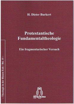 Protestantische Fundamentaltheologie von Burkert,  Dieter