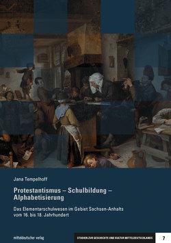Protestantismus – Schulbildung – Alphabetisierung von Tempelhoff,  Jana