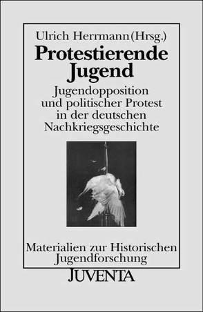 Protestierende Jugend von Herrmann,  Ulrich