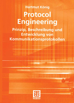Protocol Engineering von König,  Hartmut