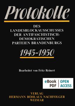 Protokolle des Landesblockausschusses der antifaschistisch-demokratischen Parteien Brandenburgs 1945-1950 von Beck,  Friedrich