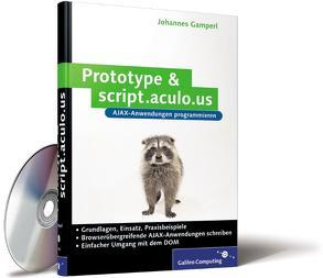 Prototype & script.aculo.us von Gamperl,  Johannes