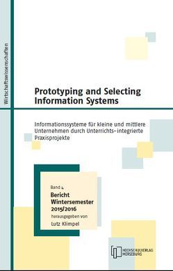 Prototyping and Selecting Information System von Klimpel,  Lutz, Kühlmann,  Michael, Spick,  Stefan