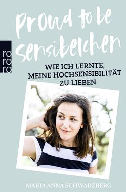Proud to be Sensibelchen von Schwarzberg,  Maria Anna