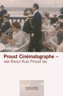 Proust Cinématographe von Jaritz,  Joanna