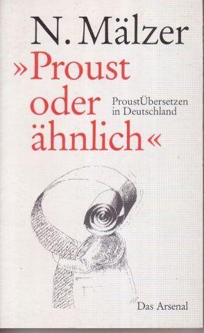 Proust oder ähnlich von Mälzer,  Nathalie