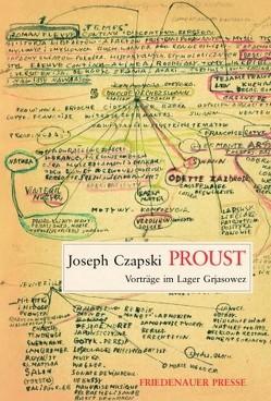 Proust von Czapski,  Joseph, Ditzen,  Lore, Heber-Schärer,  Barbara