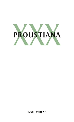 Proustiana XXX von Marcel Proust Gesellschaft