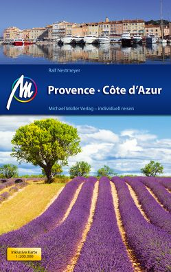 Provence & Côte d'Azur Reiseführer Michael Müller Verlag von Nestmeyer,  Ralf