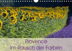 Provence im Rausch der Farben (Wandkalender 2019 DIN A4 quer) von Schürholz,  Peter