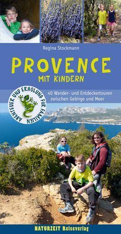 Provence mit Kindern von Stockmann,  Regina