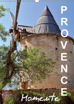 Provence Momente (Wandkalender 2019 DIN A3 hoch) von Feuerer,  Jürgen