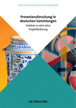 Provenienzforschung in deutschen Sammlungen von Deutsches Zentrum Kulturgutverluste