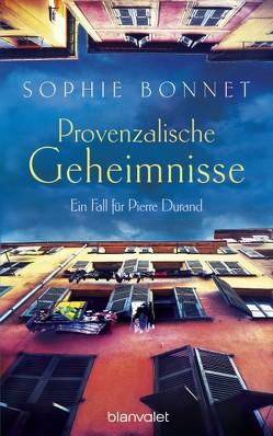 Provenzalische Geheimnisse von Bonnet,  Sophie