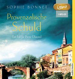 Provenzalische Schuld von Bonnet,  Sophie, Otto,  Götz