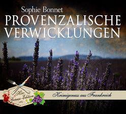 Provenzalische Verwicklungen von Bonnet,  Sophie, Otto,  Götz