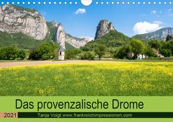Provenzalisches Drome (Wandkalender 2021 DIN A4 quer) von Voigt,  Tanja
