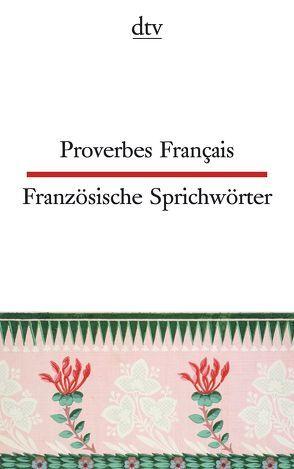 Proverbes Français Französische Sprichwörter von Klages,  Simone, Möller,  Ferdinand