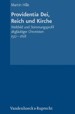 Providentia Dei, Reich und Kirche von Hille,  Martin