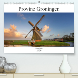 Provinz Groningen (Premium, hochwertiger DIN A2 Wandkalender 2020, Kunstdruck in Hochglanz) von Deter,  Thomas